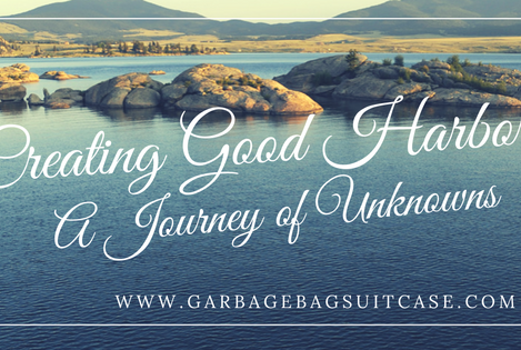 Creating Good Harbors: A Journey of Unknowns