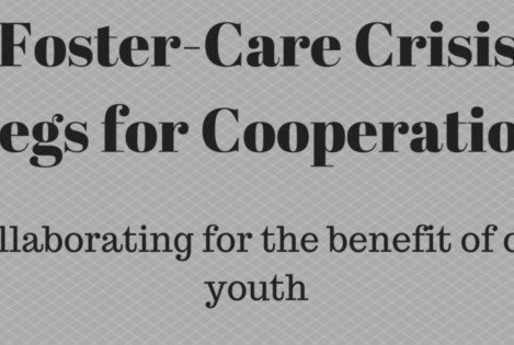 Foster Care Crisis Begs for Cooperation