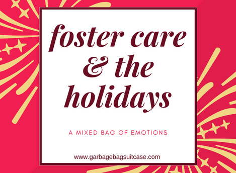Foster Care & The Holidays: A Mixed Bag of Emotions