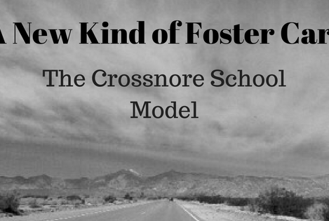 New Kind of Foster Care: The Crossnore School Model
