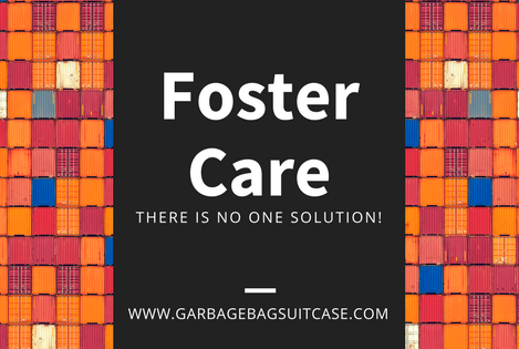 Foster Care: There is No One Solution