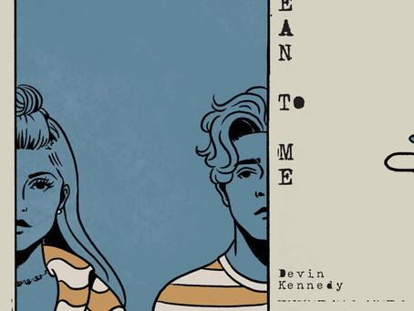 """Mean To Me"" - Devin Kennedy x Caroline Kole | Review"