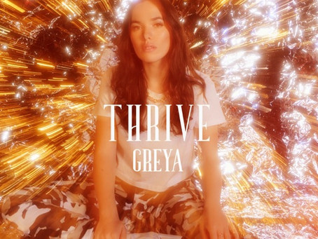 """Thrive"" - Greya | Review"