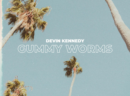 """Gummy Worms"" - Devin Kennedy 