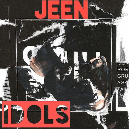 """Idols"" - Jeen | Review"