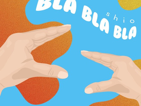 """Bla Bla Bla"" - Shio   Review"