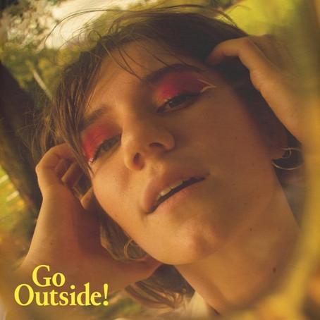 """Go Outside!"" - eliza elliott   Review"