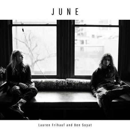 """""""June"""" - Lauren Frihauf x Ben Suyat   Review"""