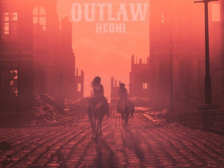 """""""OUTLAW"""" - Neoni 