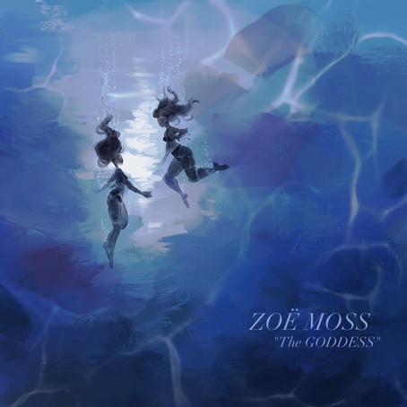 """The Goddess"" - Zoë Moss |Review"