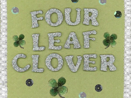 """four leaf clover"" - your favorite plant 