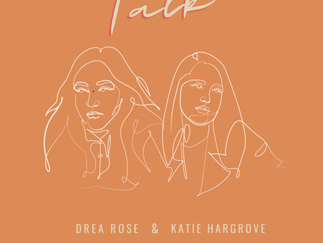 """Talk"" - Drea Rose x Katie Hargrove 