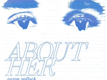 """""""About Her"""" - Aaron Pollock 