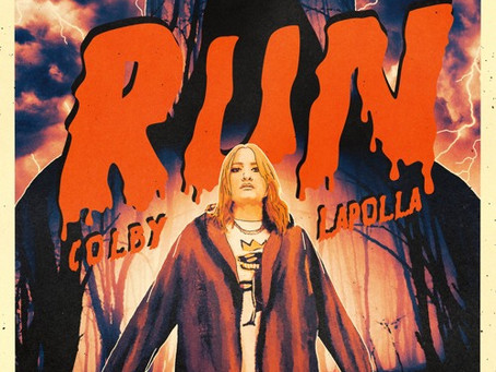 """""""Run"""" – Colby Lapolla 