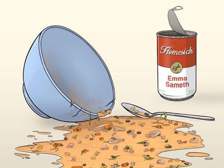 """""""Homesick"""" - Emma Sameth"""