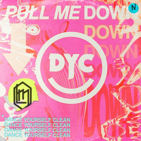"""""""Pull Me Down"""" - Dance Yourself Clean"""
