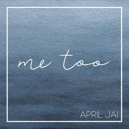 """Me Too"" - April Jai   Review"