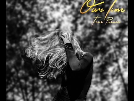 'Our Time' - Tess Posner | Artist Take