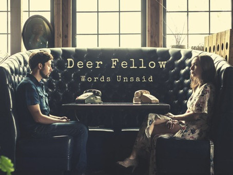 """If You Don't Lie"" - Deer Fellow 