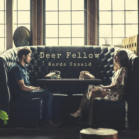 """""""If You Don't Lie"""" - Deer Fellow 