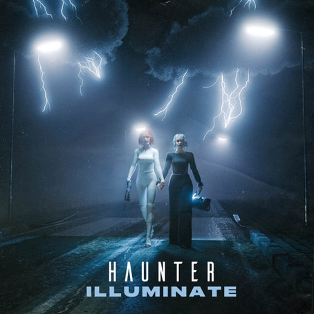 """Illuminate"" - Haunter | Review"