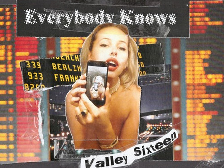 """Everybody Knows"" - Valley Sixteen 
