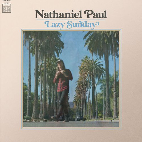"""Lazy Sunday"" - Nathaniel Paul   Review"