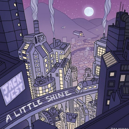 """A Little Shine"" - Jack West 