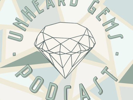 Unheard Gems Podcast: Introductions | Summary