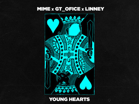 """""""Young Hearts"""" - MIME x GT_OFICE x LINNEY 