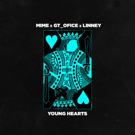 """Young Hearts"" - MIME x GT_OFICE x LINNEY 