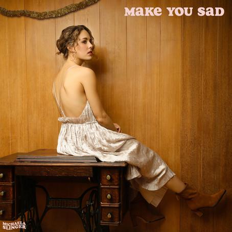 """Make You Sad"" - Michaela Slinger | Review"