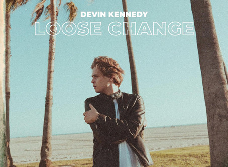 """""""Loose Change"""" - Deven Kennedy 