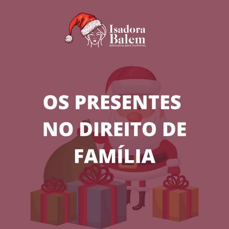 Os presentes no Direito de Família