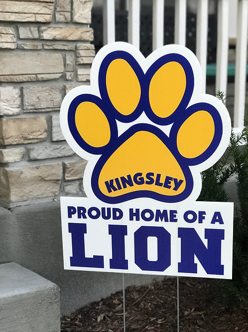 Proud Home of a Lion Yard Sign