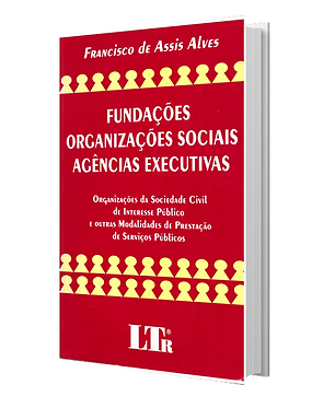 Fundações, Organizações Sociais e Agênci