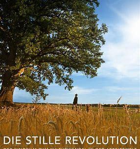 Die stille Revolution, der etwas andere Film