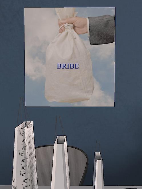 Bribe Poster