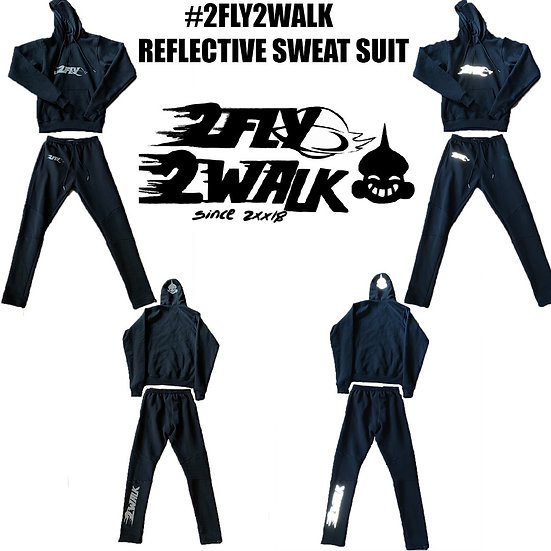 #2FLY2WALK REFLECTIVE SWEAT SUIT