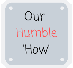Our Humble How