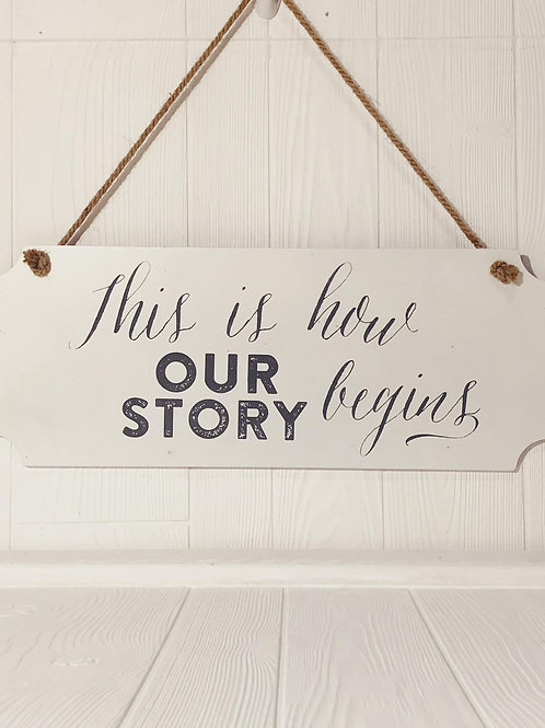 Our Story Sign