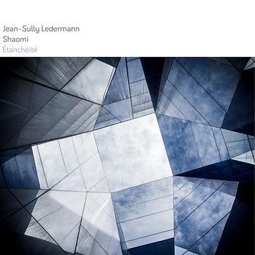 Jean-Sully Ledermann + Shaomi - Étanchéi