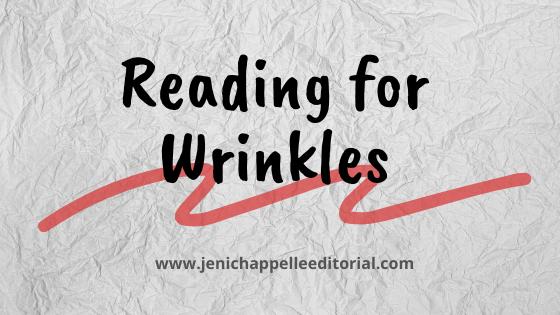 Reading for Wrinkles