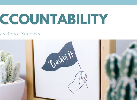 Accountability Drives Your Success