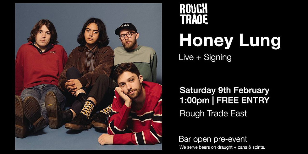 Honey Lung - Live + Signing