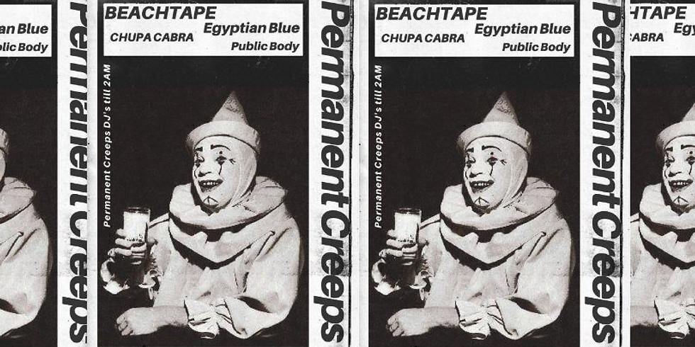 BEACHTAPE + Egyptian Blue + Chupa Cabra + Public Body