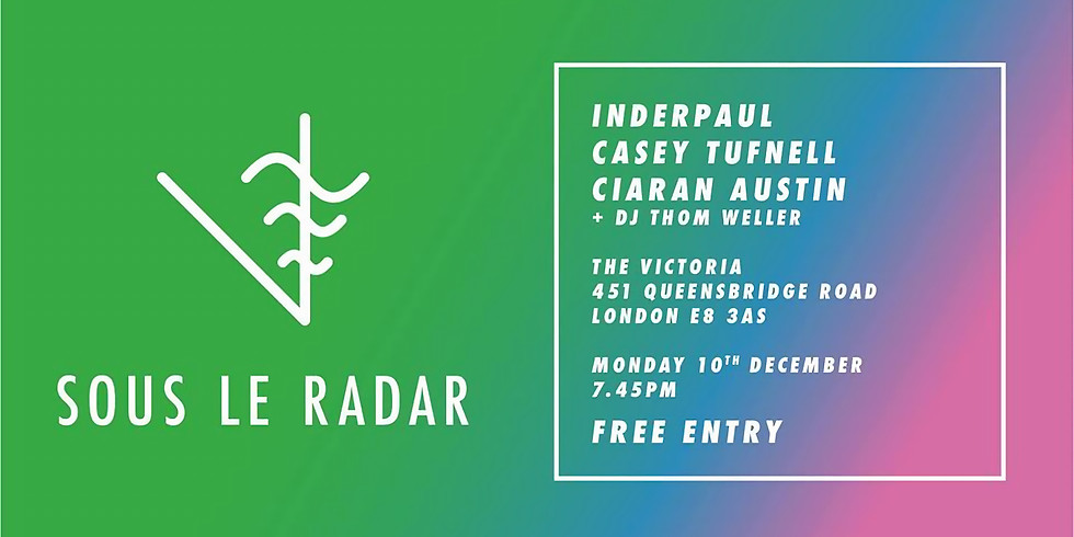 FREE ENTRY: Sous Le Radar: Putting new artists on your radar