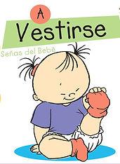 Libro A Vestirse Gestos que Hablan Baby