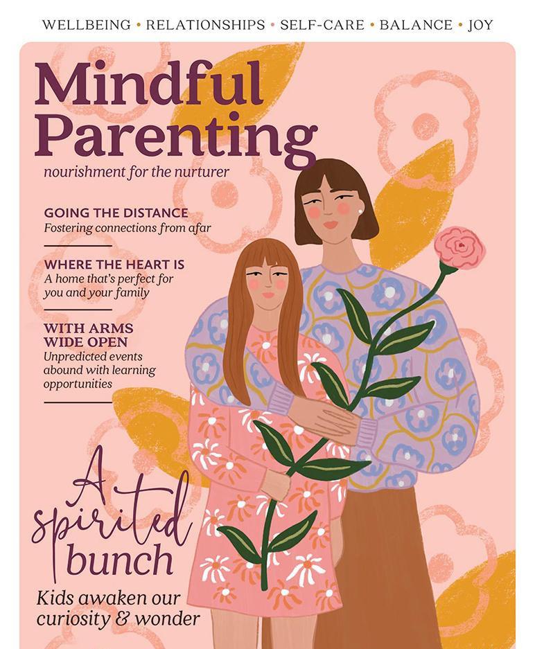 MINDFUL PARENTING MAGAZINE