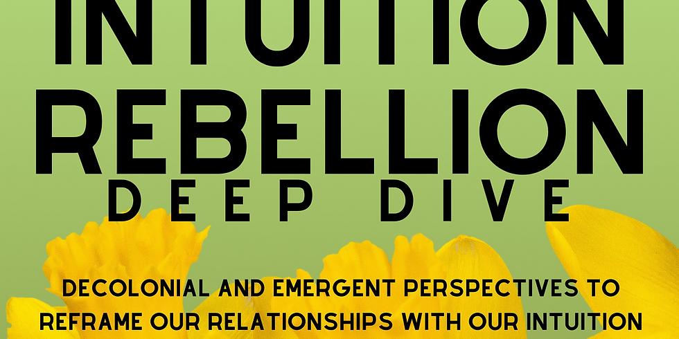 Intuition Rebellion Deep Dive